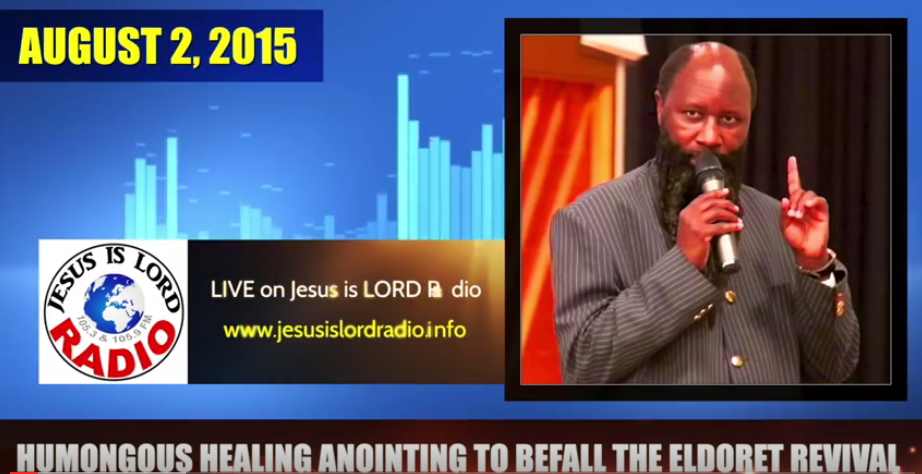 Eldoret Revival-2015-Prophecy-August 2-2015-Prophet-Owuor