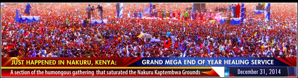 Grand Mega Nakuru, Kenya, Revival Meeintg