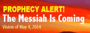 The Messiah is Coming Prophecy