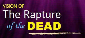 Vision of the Rapture of the Dead