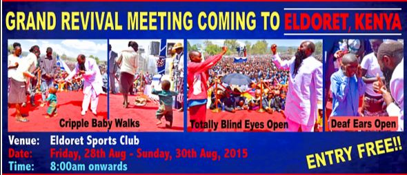 eldoret-revival-2015-miracles-visitation-LORD