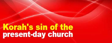 Korahs-sin-represents-todays-church
