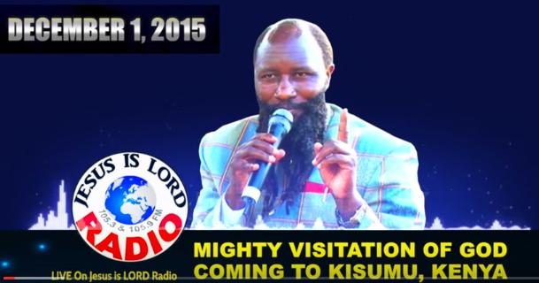 MIGHTY VISITATION OF GOD COMING TO THE GRAND MEGA REVIVAL IN KISUMU, KENYA, PROPHET DR. OWUOR, December 1, 2015!