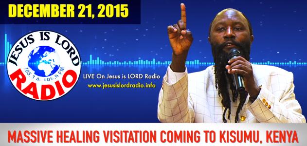 Prophecy-6-MASSIVE HEALING VISITATION COMING TO KISUMU, KENYA-Year-End- 2015-2016-PROPHET DR. OWUOR